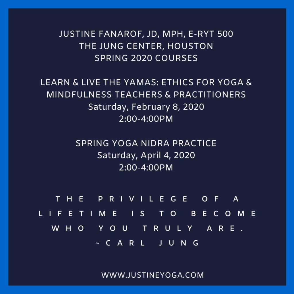 Justine Fanarof yoga ethics mindfulness jung center houston yamas yoga nidra spring teacher